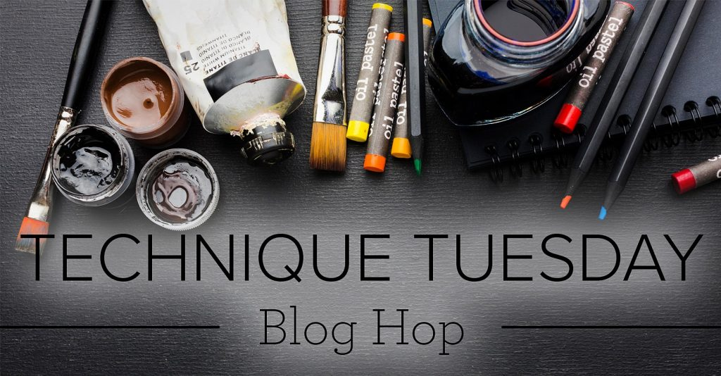 Image of crafters tools and the heading Technique Tuesday blog hop.