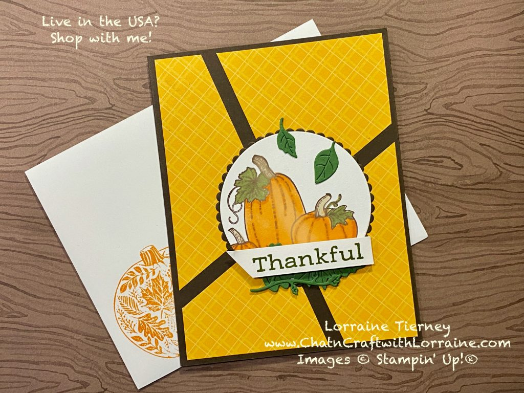 Photo of Thanksgiving card using Pretty Pumpkins and Time of Giving bundles by Stampin' Up! made by ChatnCraft with Lorraine